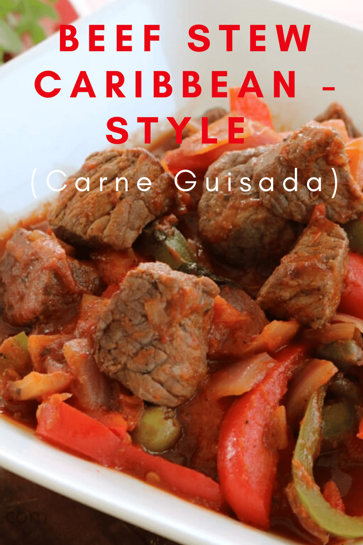 Beef Stew Caribbean Style (Carne Guisada)