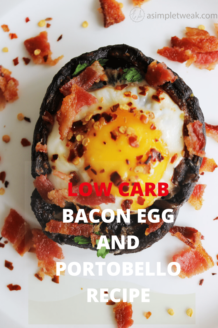 LOW CARB BACON EGG AND PORTOBELLO RECIPE