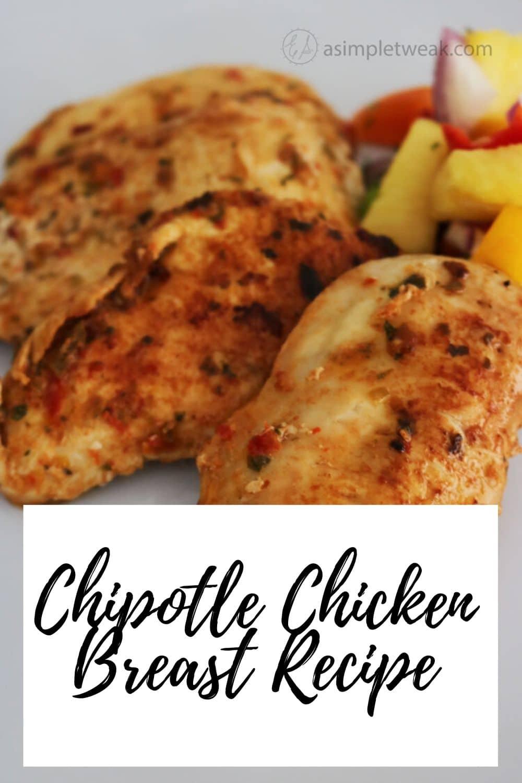 Chipotle Chicken Breast Recipe